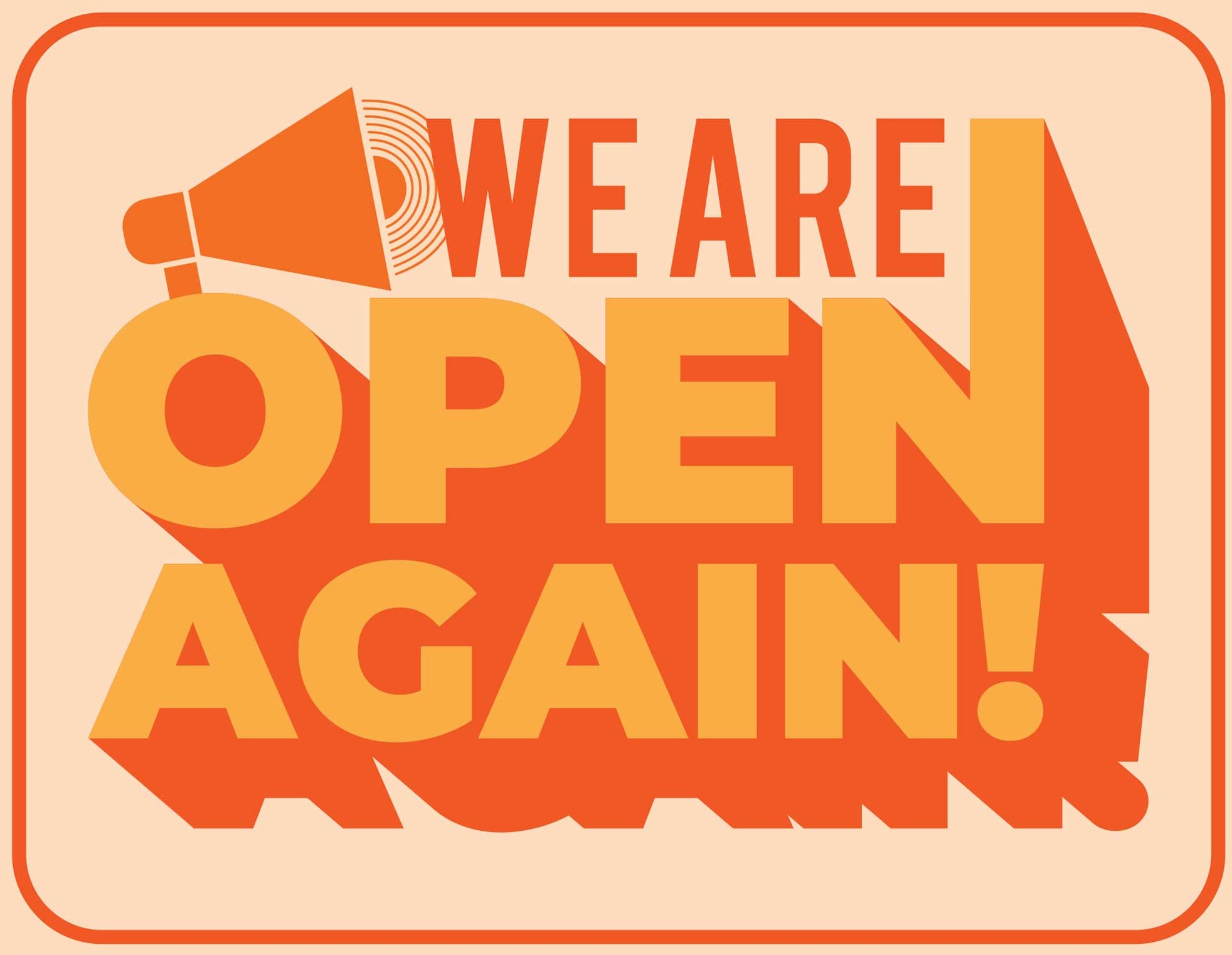 we are open_again